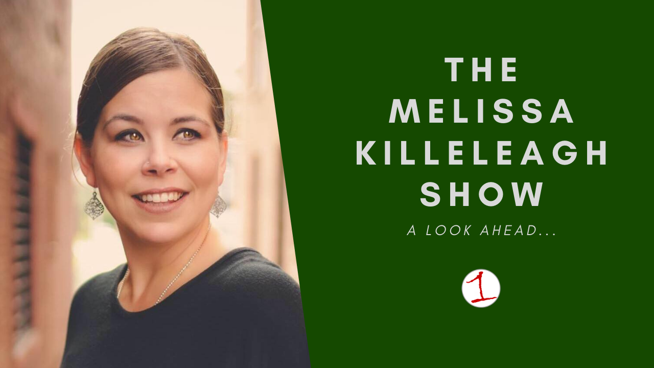 MELISSA KILLELEAGH: Changes coming to the show this month (podcast)