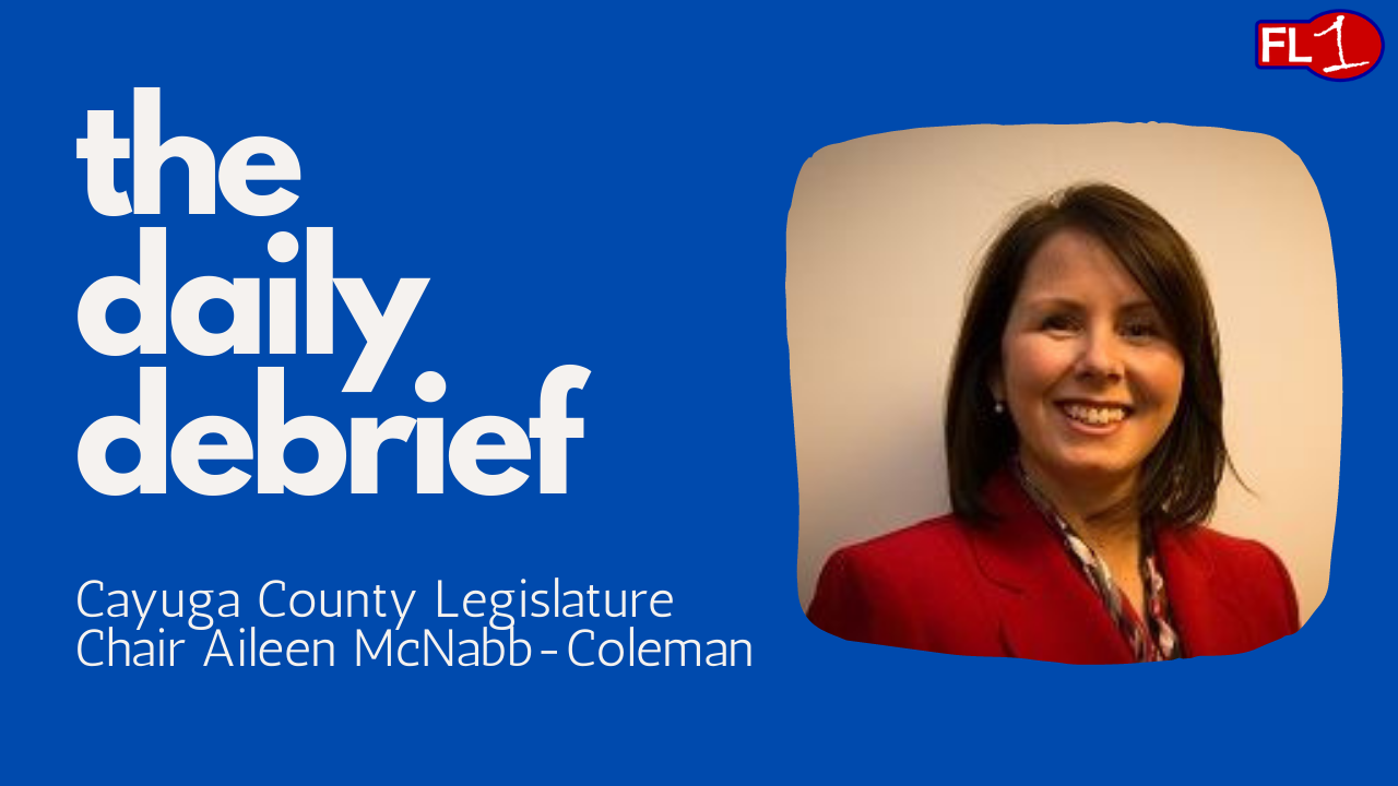 DAILY DEBRIEF: Cayuga County Legislature Chair Aileen McNabb-Coleman talks 2021 (podcast)