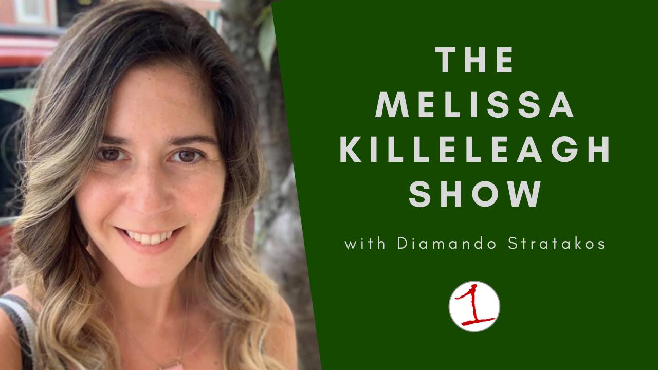MELISSA KILLELEAGH: A conversation with Diamando Stratakos about rituals, empowerment (podcast)