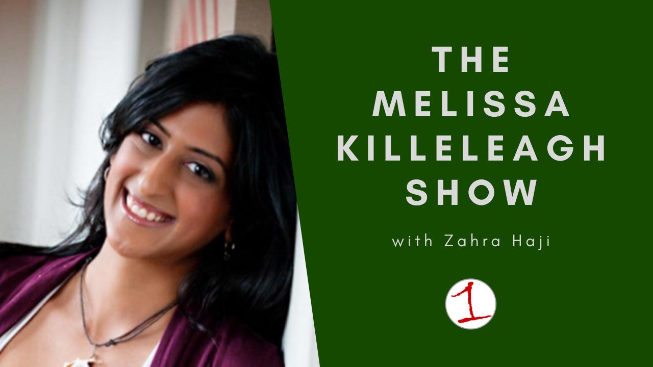 MELISSA KILLELEAGH: Zahra Haji founder of Yoga Goddess talks self acceptance (podcast)
